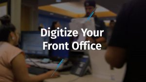 eClinicalWorks, How to Digitize Your Front Office